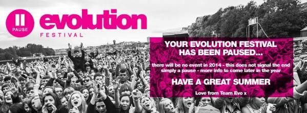 Evolution Festival Pasued