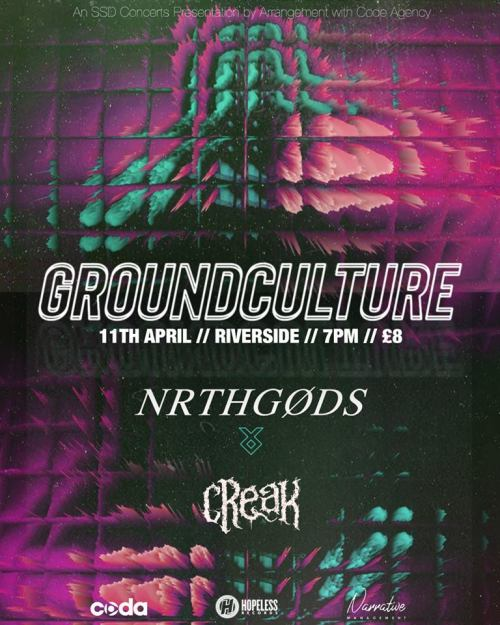 Groundculture, NRTHGODS, Creak, RIVERSIDE NEWCASTLE POSTER